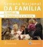 Semana Nacional da Família2012